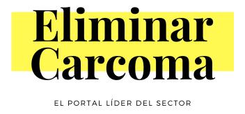 Elimina Carcoma